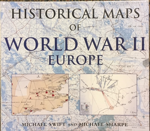 Historical maps of world war ii europe hardcover by michael swift historical maps of world war ii europe hardcover by michael swift and mike sharpe gumiabroncs Images