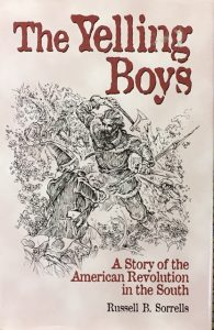 The Yelling Boys, A Story of the American Revolution in the South