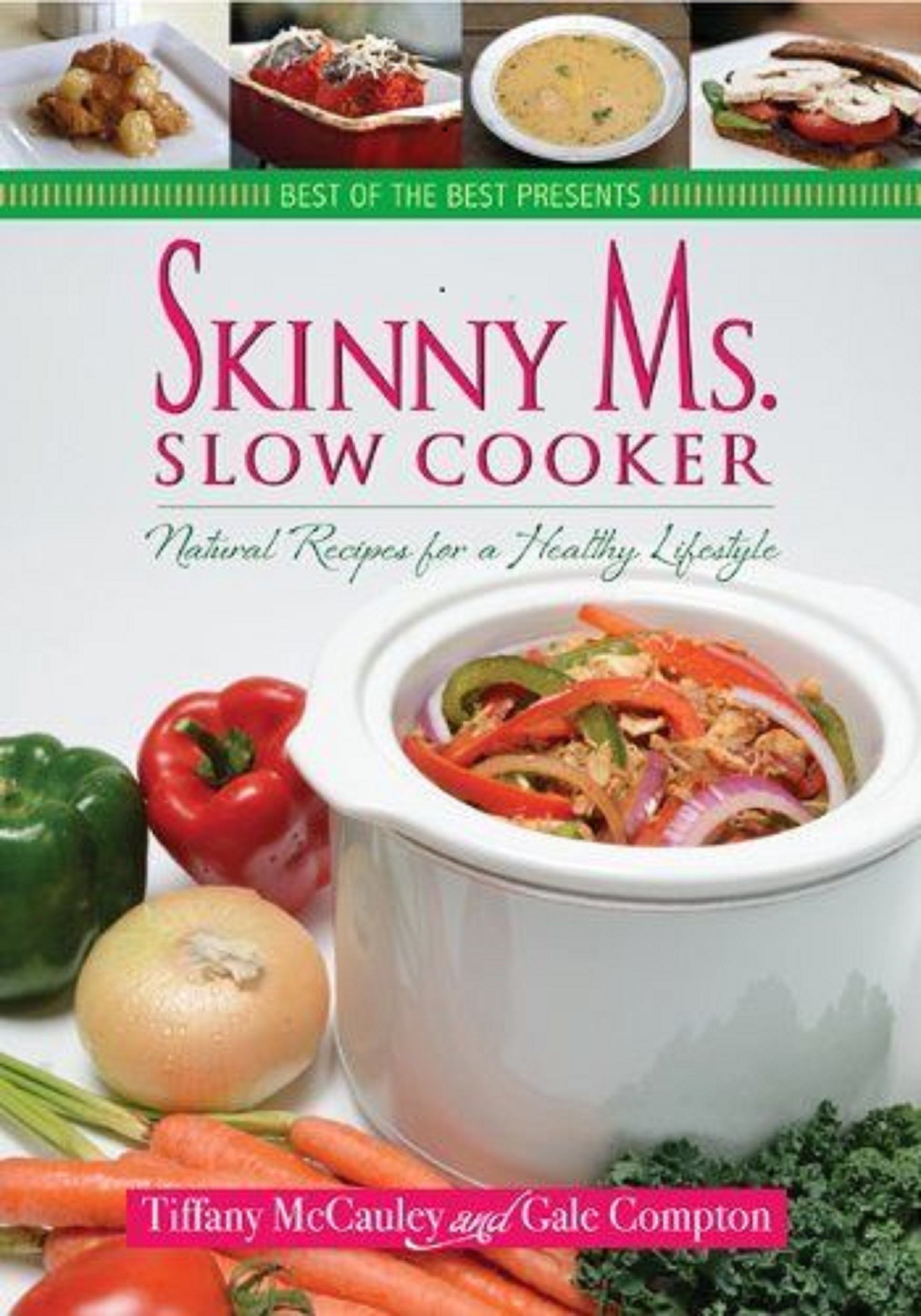 skinny ms slow cooker natural recipes for a healthy lifestyle